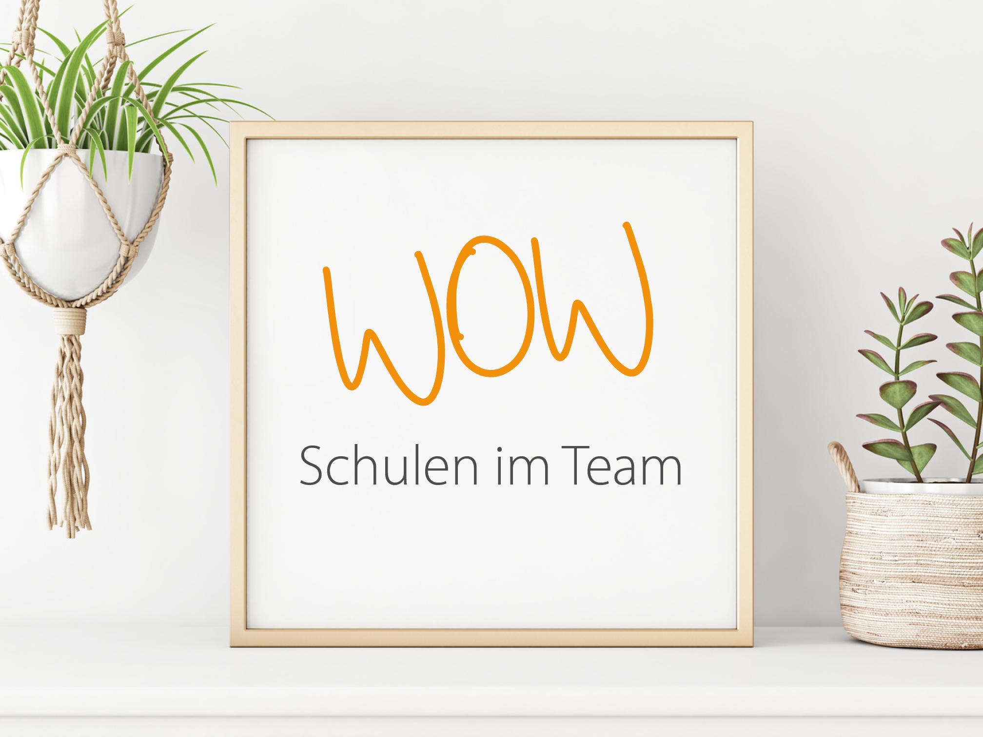 WOW – Schulen im Team
